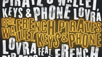 Photo of LOVRA feat. French Pirates – Wallet, Keys & Phone