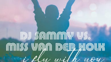 Bild von DJ Sammy vs. Miss van der Kolk – I Fly With You – Lahox Remix