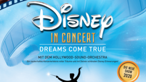 Disney In Concert - Dreams come true @ Festhalle Frankfurt | Frankfurt am Main | Hessen | Deutschland